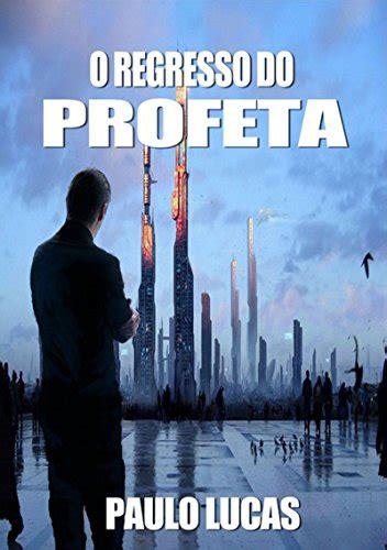 os herois de profeta portuguese edition