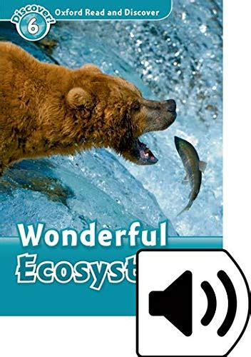 oxford read and discover 6 wonderful ecosystems mp3 pack