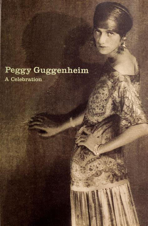 peggy guggenheim a celebration