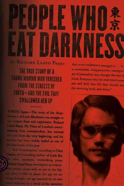 people who eat darkness the true story of a young woman who vanished from the streets of tokyo and the evil that swallowed her up