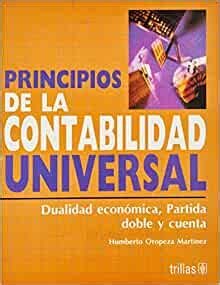 principios de la contabilidad universal universal accounting principles dualidad economica partida doble y cuenta economic duality double entry and account
