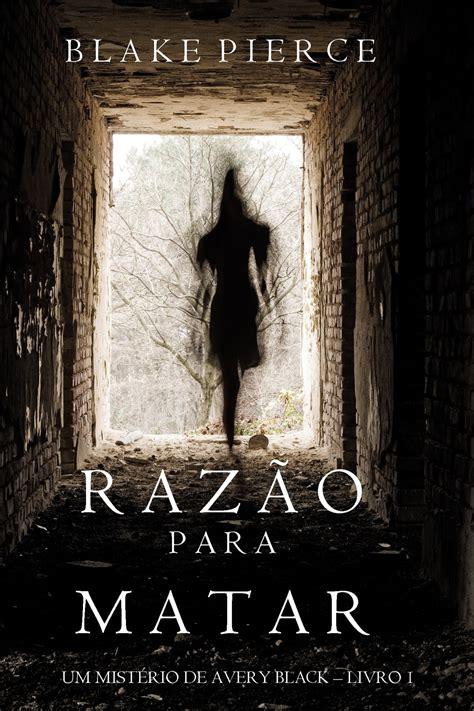 razao para matar um misterio de avery black livro 1 portuguese edition