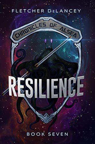 resilience chronicles of alsea book 7