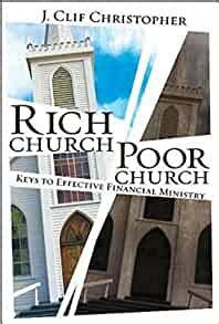 rich church poor church keys to effective financial ministry