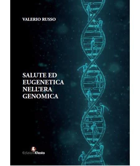 salute ed eugenetica nell era genomica