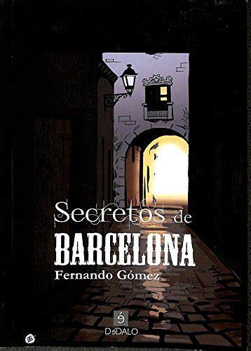 secretos de barcelona viaje al misterio