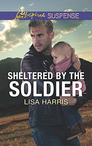 sheltered by the soldier love inspired suspense