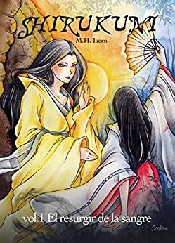 shirukuni vol 1 el resurgir de la sangre
