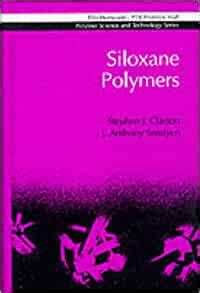 siloxane polymers ellis horwood series in polymer science and technology