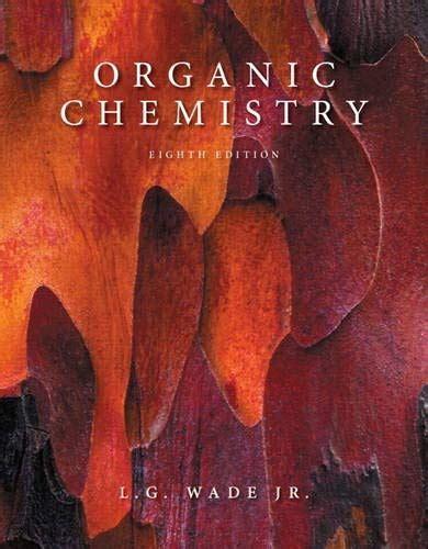 Solution Manual Organic Chemistry Wade 8th Edition   priscilla.work