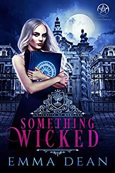 something wicked a why choose academy series university of morgana academy of enchantments and witchcraft book 1