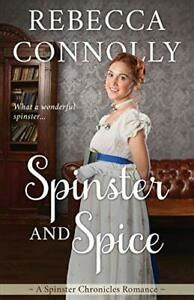 spinster and spice the spinster chronicles book 3
