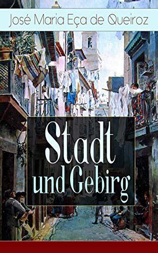 stadt und gebirg vollstandige deutsche ausgabe