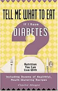 tell me what to eat if i have diabetes fourth edition nutrition you can live with