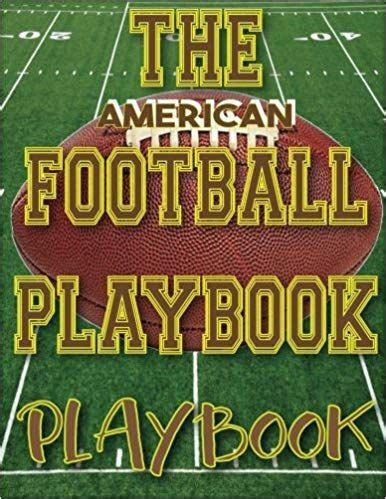 the american football playbook playbook 8 5x11 100 pages matte finish blank football field templates