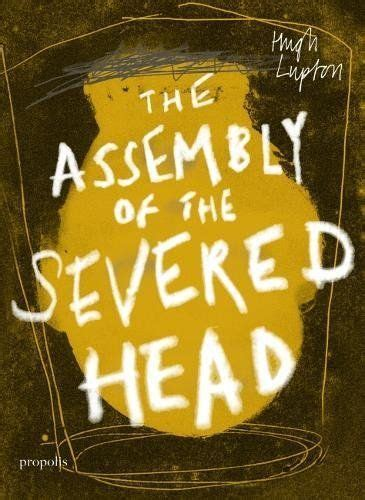 the assembly of the severed head a novel of the mabinogi
