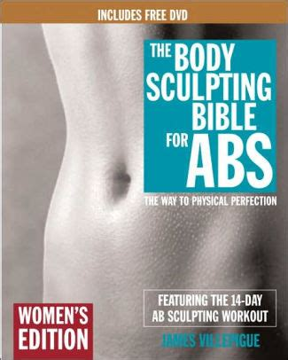 the body sculpting bible for women the way to physical perfection