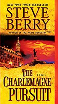 the charlemagne pursuit a novel cotton malone book 4