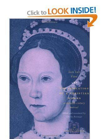 the education of a christian woman a sixteenth century manual other voice in early modern europe