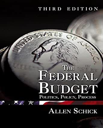 the federal budget politics policy process