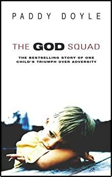 the god squad the bestselling story of one child s triumph over adversity