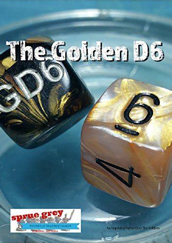 the golden d6 1 the online hobby magazine