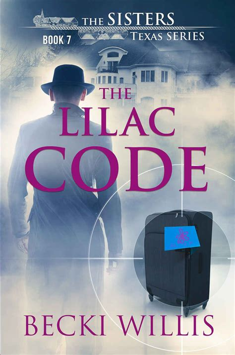 the lilac code the sisters texas mystery series book 7