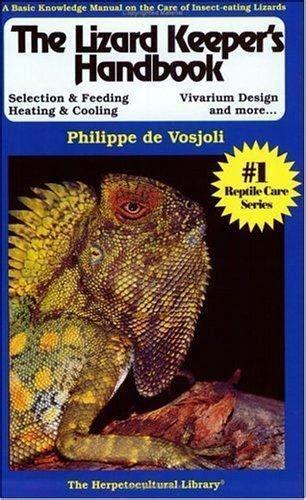 the lizard keeper s handbook herpetocultual library
