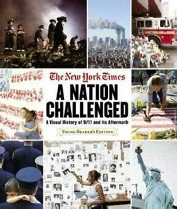 the new york times a nation challenged a visual history of 9 11