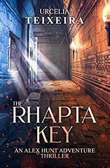 the rhapta key an alex hunt archaeological thriller alex hunt adventure thrillers book 1