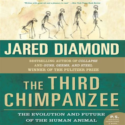 the third chimpanzee the evolution and future of the human animal