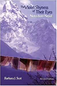 the violet shyness of their eyes notes from nepal