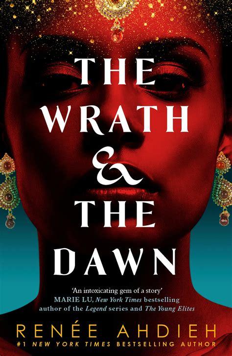 the wrath and the dawn the wrath and the dawn book 1
