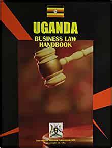 Uganda Business Law Handbook Strategic Information And EBook - 44 ...