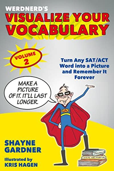 visualize your vocabulary turn any sat act word into a picture and remember it forever