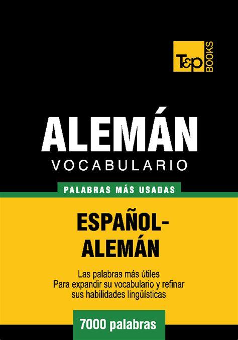 vocabulario espanol aleman 7000 palabras mas usadas tandp books