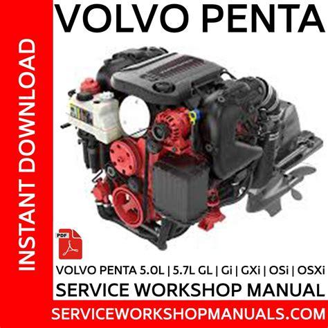 volvo penta 5 0 gl gxi osi 5 7 gl gi gxi osi osxi gil gxi marine engines repair
